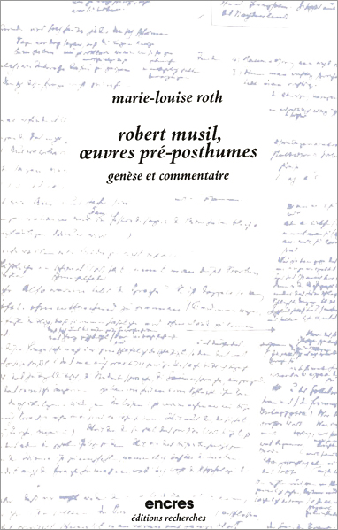 Robert Musil, œuvres pré-posthumes