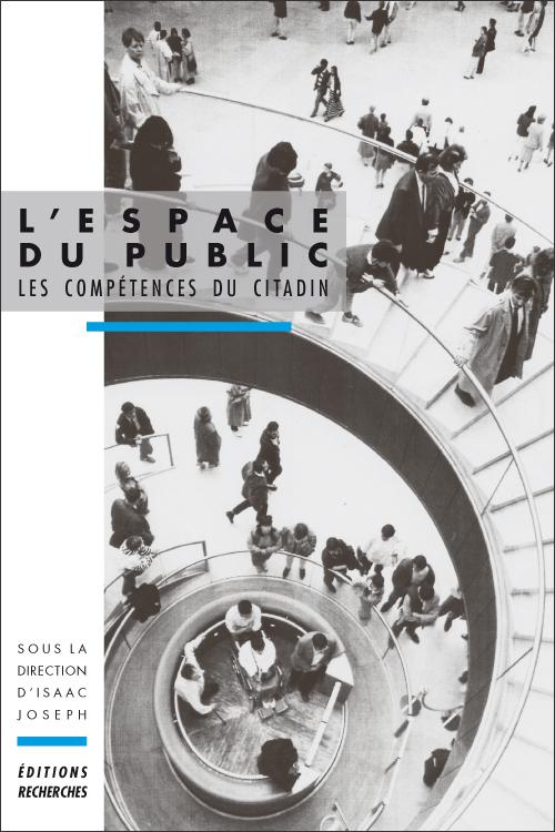 Ditions recherches l espace du public pdf les for Espace public pdf